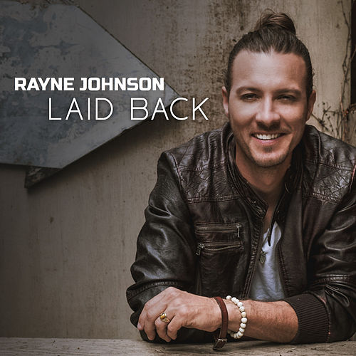 Laid Back by Rayne Johnson
