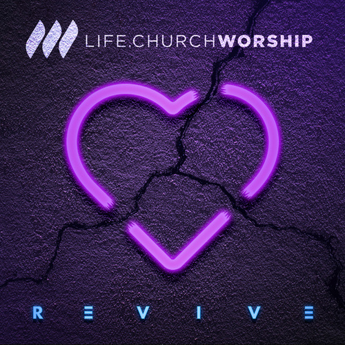 Revive - EP by Life.Church Worship