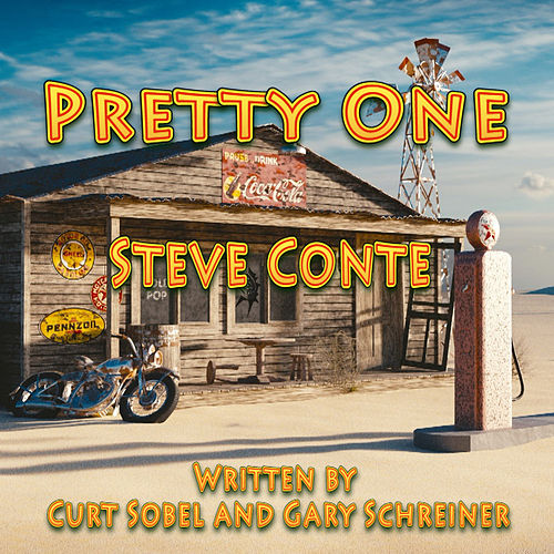 Pretty One by Steve Conte