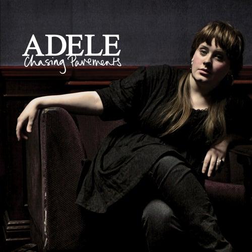 Chasing Pavements de Adele