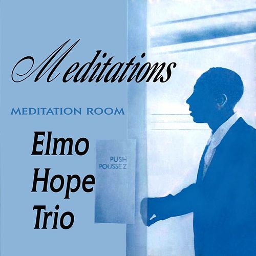 Meditations von Elmo Hope