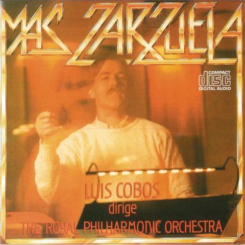 Mas Zarzuela (Remasterizado) by Luis Cobos