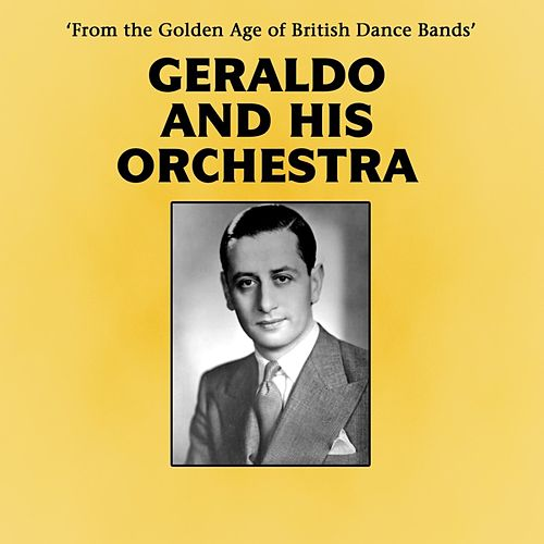 Geraldo And His Orchestra de Geraldo & His Orchestra