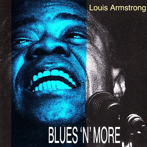 Blues 'N' More de Louis Armstrong