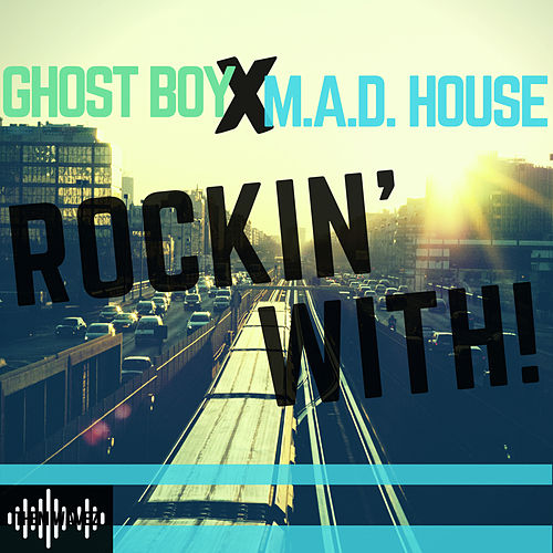 ROCKIN' WITH!' de Ghost Boy