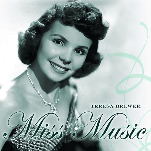 Miss Music de Teresa Brewer
