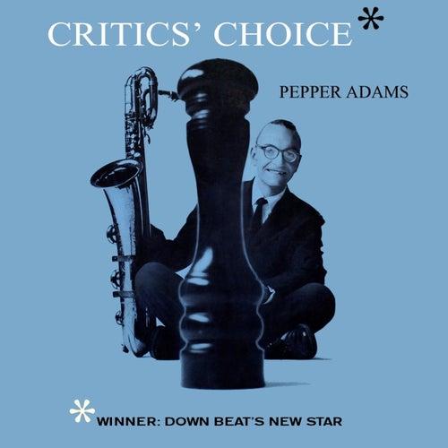 Critic's Choice de Pepper Adams