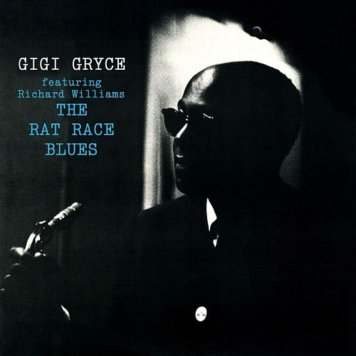 The Rat Race Blues von Gigi Gryce