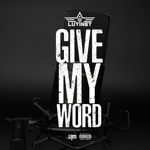 Give My Word de Lutinet