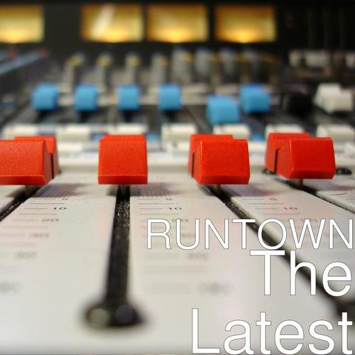 The Latest de Runtown