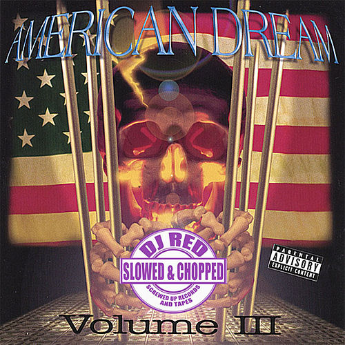 American Dream: Slowed & Chopped by DJ Red, Vol. 3 by Various Artists