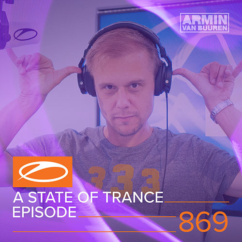A State Of Trance Episode 869 von Various Artists