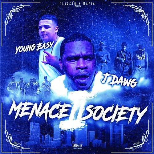 Menace II Society de Young Ea$y