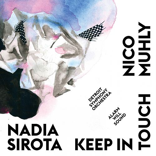 Keep In Touch de Nadia Sirota