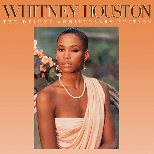 Whitney Houston (The Deluxe Anniversary Edition) de Whitney Houston