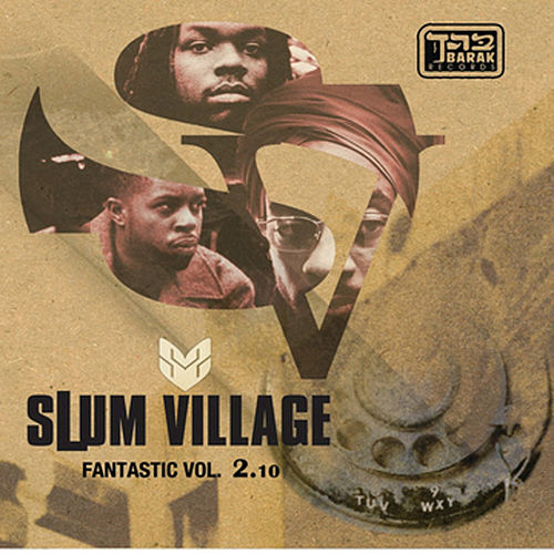 Fantastic Vol. 2.10 von Slum Village