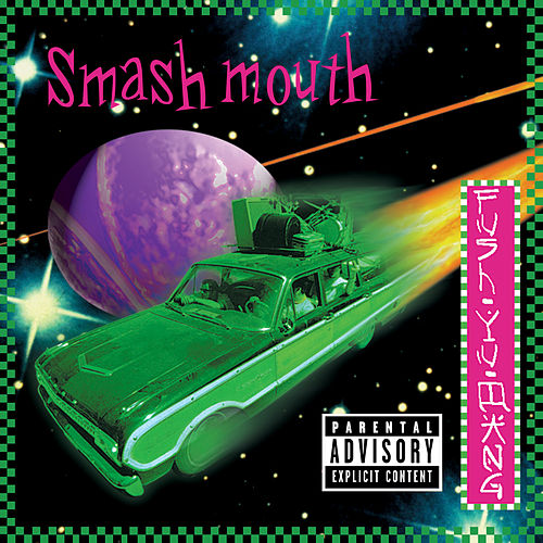 Fush Yu Mang (20th Anniversary Edition) de Smash Mouth