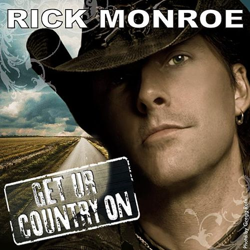 Get Ur Country On de Rick Monroe