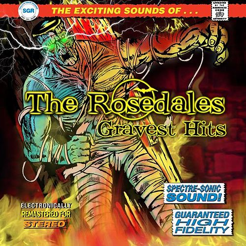 Gravest Hits (Remastered) by The Rosedales
