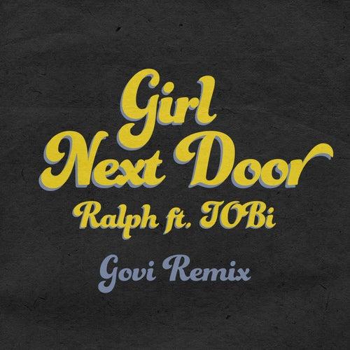 Girl Next Door (Govi Remix) by Ralph