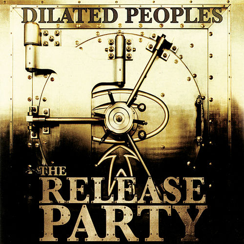The Release Party de Dilated Peoples