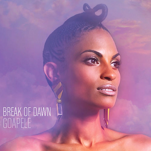 Break Of Dawn de Goapele