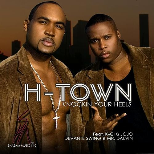 Knockin Your Heels Radio Edit by H-Town