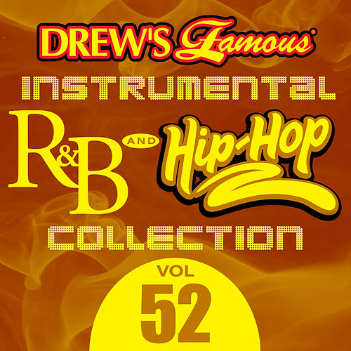 Drew's Famous Instrumental R&B And Hip-Hop Collection (Vol. 52) by Victory