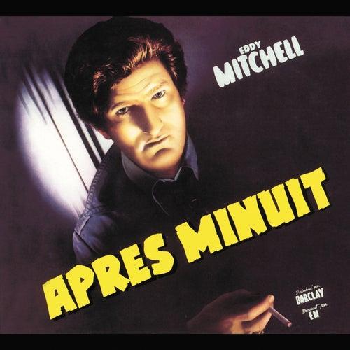Après minuit by Eddy Mitchell
