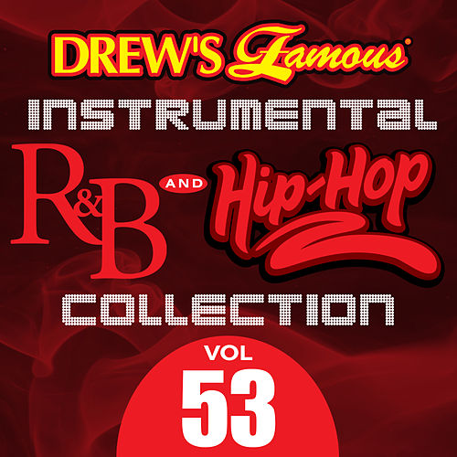 Drew's Famous Instrumental R&B And Hip-Hop Collection (Vol. 53) by Victory