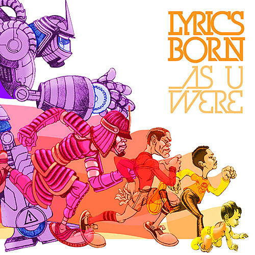 As U Were von Lyrics Born