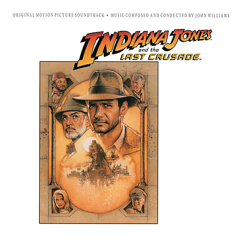 Indiana Jones and the Last Crusade (Original Motion Picture Soundtrack) by John Williams