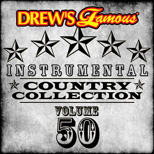 Drew's Famous Instrumental Country Collection (Vol. 50) by The Hit Crew(1)