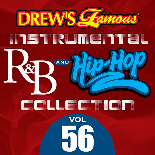 Drew's Famous Instrumental R&B And Hip-Hop Collection (Vol. 56) by Victory