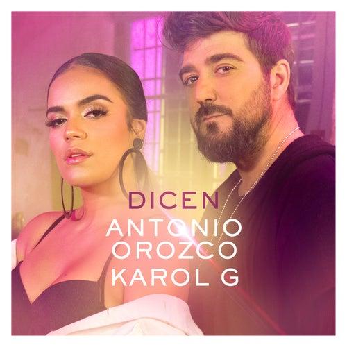 Dicen de Antonio Orozco & Karol G