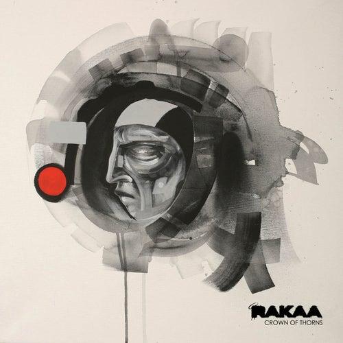Crown Of Thorns by Rakaa