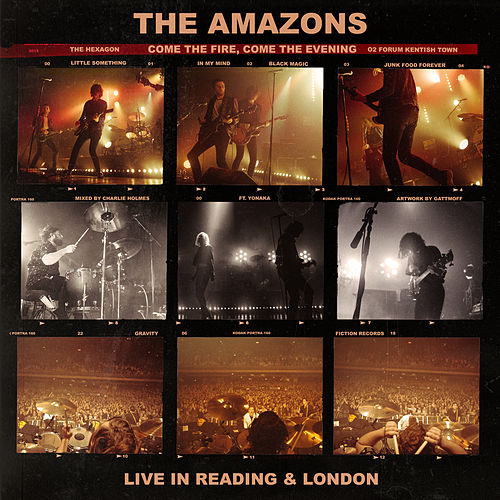 Come The Fire, Come The Evening (Live) by The Amazons