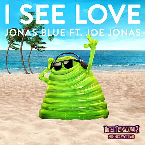 I See Love (From Hotel Transylvania 3) de Jonas Blue