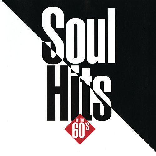 Soul Hits Of The 60's von Various Artists