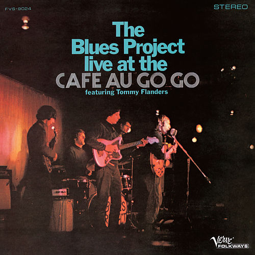 Live At The Cafe Au Go Go de The Blues Project