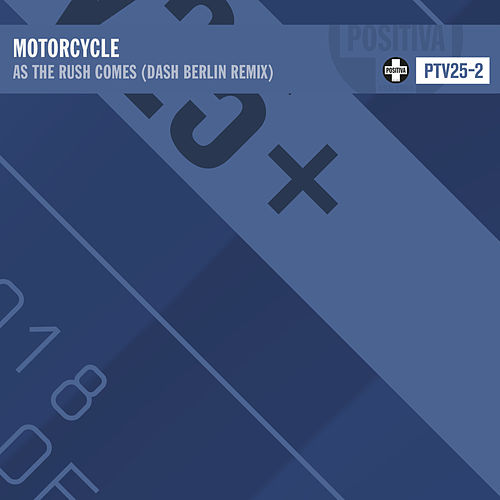As The Rush Comes (Dash Berlin Remix) von Motorcycle