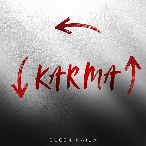 Karma by Queen Naija