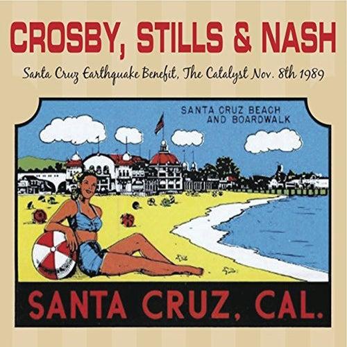 Santa Cruz Earthquake Benefit, November 8 1989 (Live Radio Broadcast) de Crosby, Stills and Nash