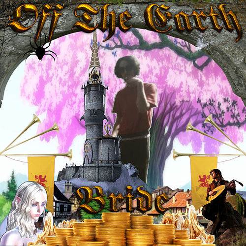 Off the Earth by Bride