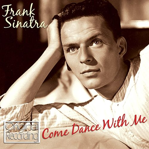 Come Dance With Me by Frank Sinatra