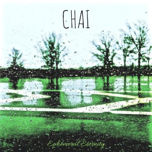 Ephemeral Eternity von Chai