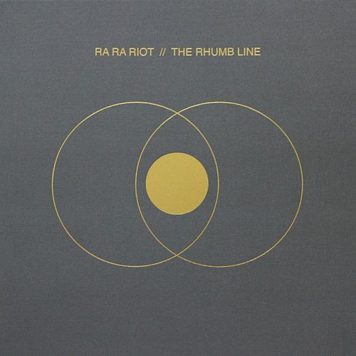The Rhumb Line (Deluxe Edition) by Ra Ra Riot