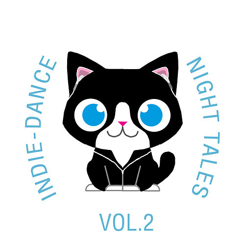 Indie-Dance Night-Tales, Vol. 2 von The Cat and Owl