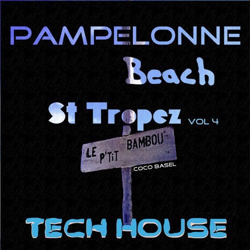 Pampelonne Beach St Tropez (Tech House, Vol. 4) de Various Artists