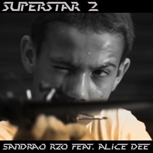 Superstar 2 de Sandrão RZO